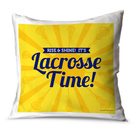 Girls Lacrosse Throw Pillow Rise And Shine Lacrosse Time