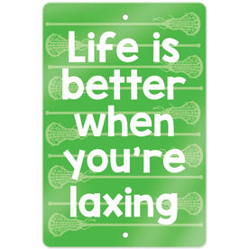 """Girls Lacrosse 18"""" X 12"""" Aluminum Room Sign Life Is Better When You're Laxing"""