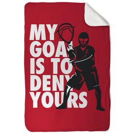 Lacrosse Sherpa Fleece Blanket My Goal Is To Deny Yours Goalie