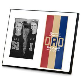 Girls Lacrosse Photo Frame - Greatest Dad Stripes