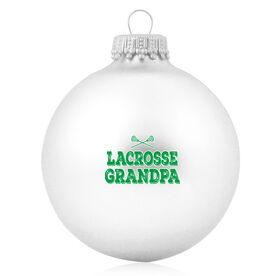 Lacrosse Glass Ornament Lacrosse Grandpa
