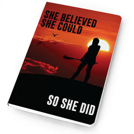 Girls Lacrosse Notebook She Believed She Could So She Did