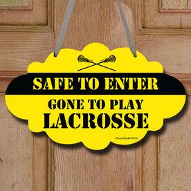 Safe To Enter Lacrosse Decorative Cloud Sign