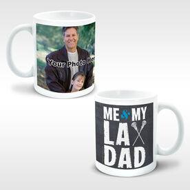 Girls Lacrosse Ceramic Mug Me & My Lax Dad (Girl Stick) Custom Photo