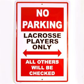 "Lacrosse Players 18"" X 12"" Aluminum No Parking Sign"
