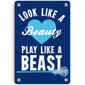 Girls Lacrosse Metal Wall Art Panel - Look Like A Beauty Play Like A Beast