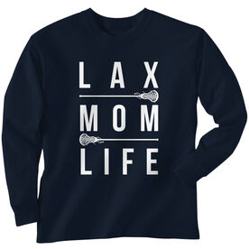 Girls Lacrosse Long Sleeve T-Shirt - Lax Mom Life