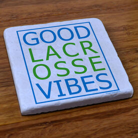 Lacrosse Natural Stone Coaster Good Lacrosse Vibes