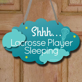 Shhh...Lacrosse Player Sleeping Decorative Cloud Sign