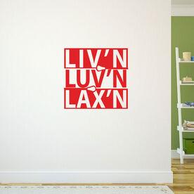 Liv'n Luv'n Lax'n Lacrosse Removable LulaGraphix Wall Decal