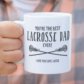Girls Lacrosse Coffee Mug - You're The Best Dad Ever