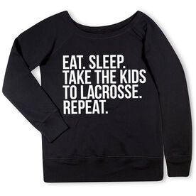 Lacrosse Fleece Wide Neck Sweatshirt - Eat Sleep Take The Kids To Lacrosse