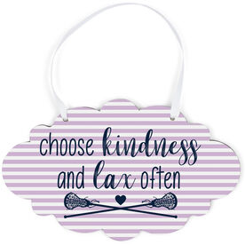 Girls Lacrosse Cloud Sign - Choose Kindness and Lax Often