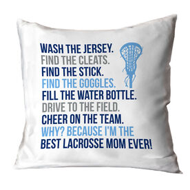 Girls Lacrosse Throw Pillow - Because I'm The Best Mom Ever