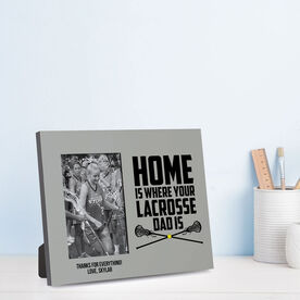 Girls Lacrosse Photo Frame - Home Is Where Your Lacrosse Dad Is