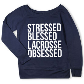 Lacrosse Fleece Wide Neck Sweatshirt - Stressed Blessed Lacrosse Obsessed