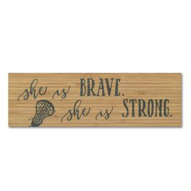 """Girls Lacrosse 12.5"""" X 4"""" Printed Bamboo Removable Wall Tile - She Is Brave. She Is Strong"""