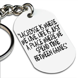 Lacrosse Printed Dog Tag Keychain Lacrosse Is Where We Live