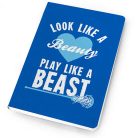 Girls Lacrosse Notebook Look Like A Beauty, Play Like A Beast
