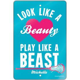 "Girls Lacrosse Aluminum Room Sign (18""x12"") Look Like A Beauty Play Like A Beast"