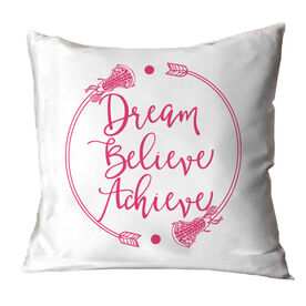 Girls Lacrosse Throw Pillow Dream Believe Achieve