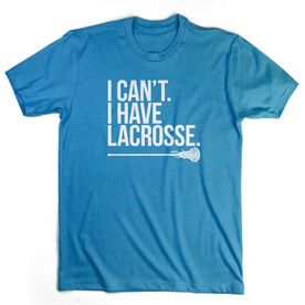 Girls Lacrosse Short Sleeve T-Shirt - I Can't. I Have Lacrosse