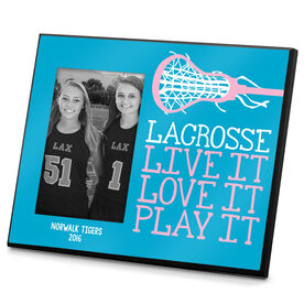 Lacrosse Personalized Photo Frame Lacrosse Live it Love it Play It