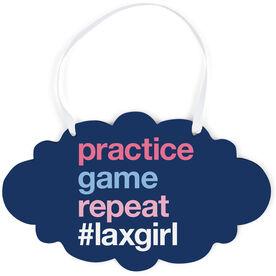 Girls Lacrosse Cloud Sign - Practice Game Repeat