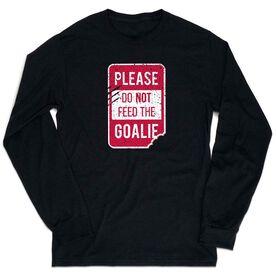 T-Shirt Long Sleeve - Don't Feed The Goalie