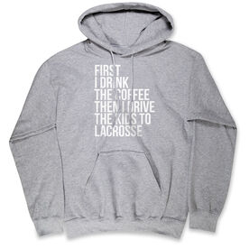 Lacrosse Standard Sweatshirt - Then I Drive The Kids To Lacrosse