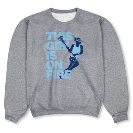 Girls Lacrosse Crew Neck Sweatshirt - This Girl Is On Fire