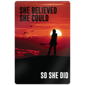"""Lacrosse 18"""" X 12"""" Aluminum Room Sign She Believed She Could ... So She Did"""