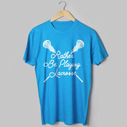 Girls Lacrosse Short Sleeve T-Shirt - Rather Be Playing Lacrosse