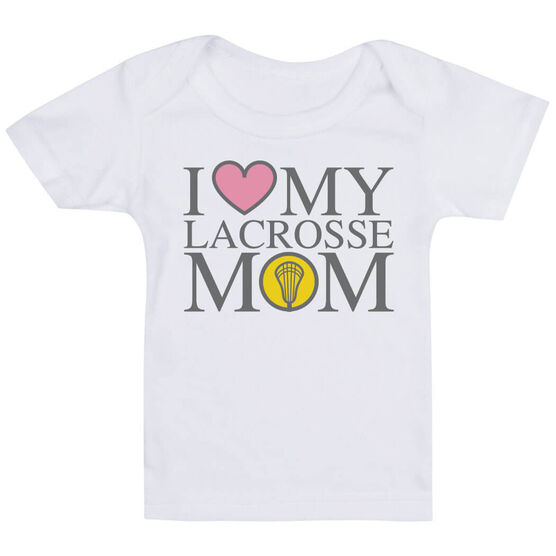Girls Lacrosse Baby T-Shirt - I Love My Lacrosse Mom