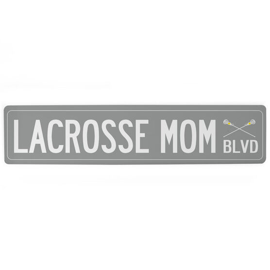 "Girls Lacrosse Aluminum Room Sign - Lacrosse Mom Blvd (4""x18"")"