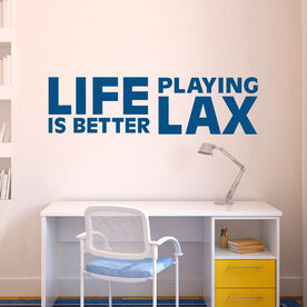 Lacrosse Removable ChalkTalkGraphix Wall Decal - Life is Better Playing Lax