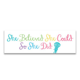 "Girls Lacrosse 12.5"" X 4"" Removable Wall Tile - She Believed She Could So She Did"