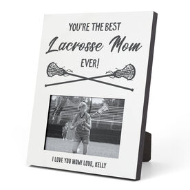 Girls Lacrosse Photo Frame - You're The Best Mom Ever