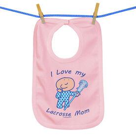 Baby Bib I Love My Lacrosse Mom