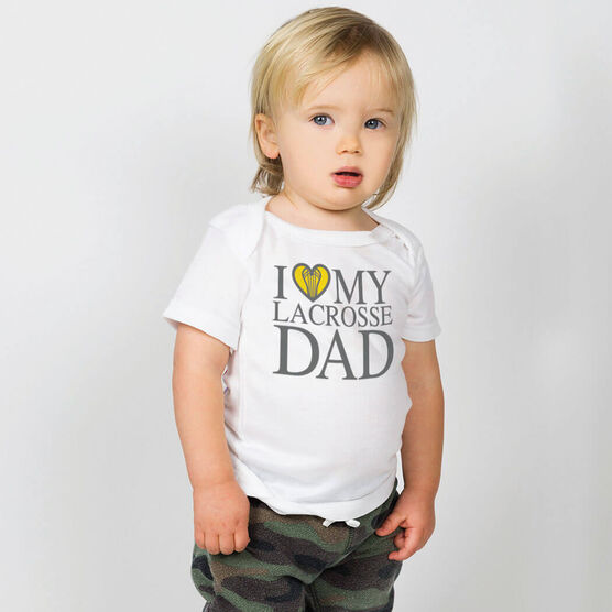 Girls Lacrosse Baby T-Shirt - I Love My Lacrosse Dad