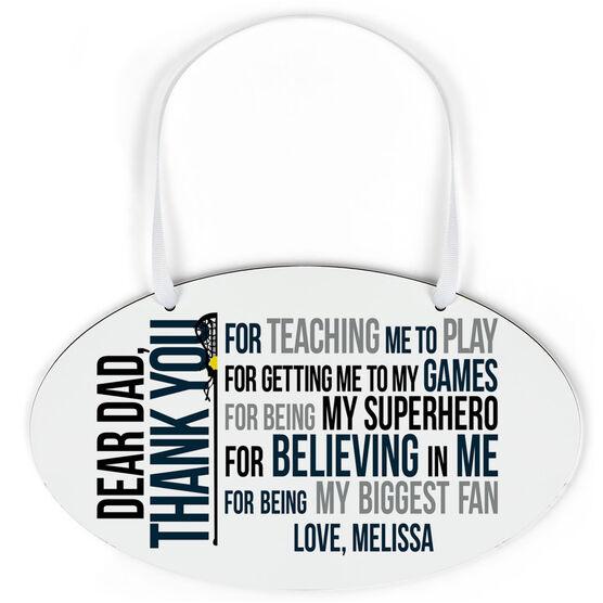 Girls Lacrosse Oval Sign - Dear Dad
