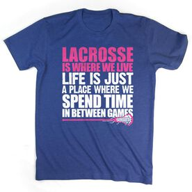 Girls Lacrosse Tshirt Short Sleeve Lacrosse Is Where We Live (Stacked Pink)