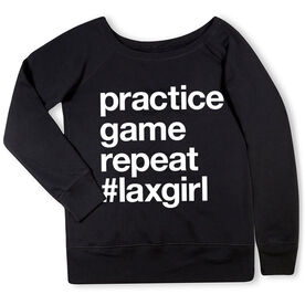 Girls Lacrosse Fleece Wide Neck Sweatshirt - Practice Game Repeat