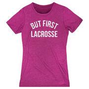 Lacrosse Women's Everyday Tee - But First Lacrosse