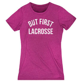 Lacrosse Women's Everyday Tee - But First Lacrosse