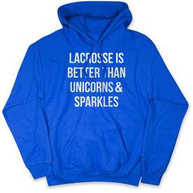 Girls Lacrosse Hooded Sweatshirt - Lacrosse is better than Unicorns