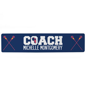 "Girls Lacrosse Aluminum Room Sign - Coach Lacrosse (4""x18"")"