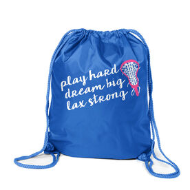 Girls Lacrosse Sport Pack Cinch Sack - Play Hard Dream Big Lax Strong