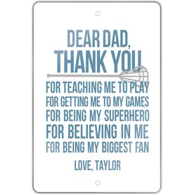 "Lacrosse Aluminum Room Sign (18""x12"") Personalized Dear Dad Lacrosse"