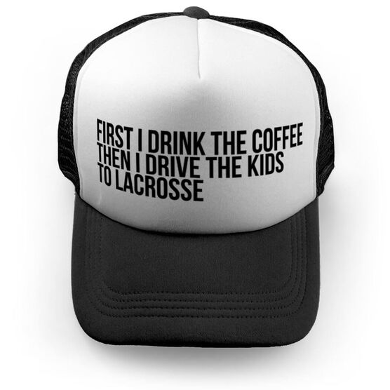 Lacrosse Trucker Hat - Then I Drive The Kids To Lacrosse